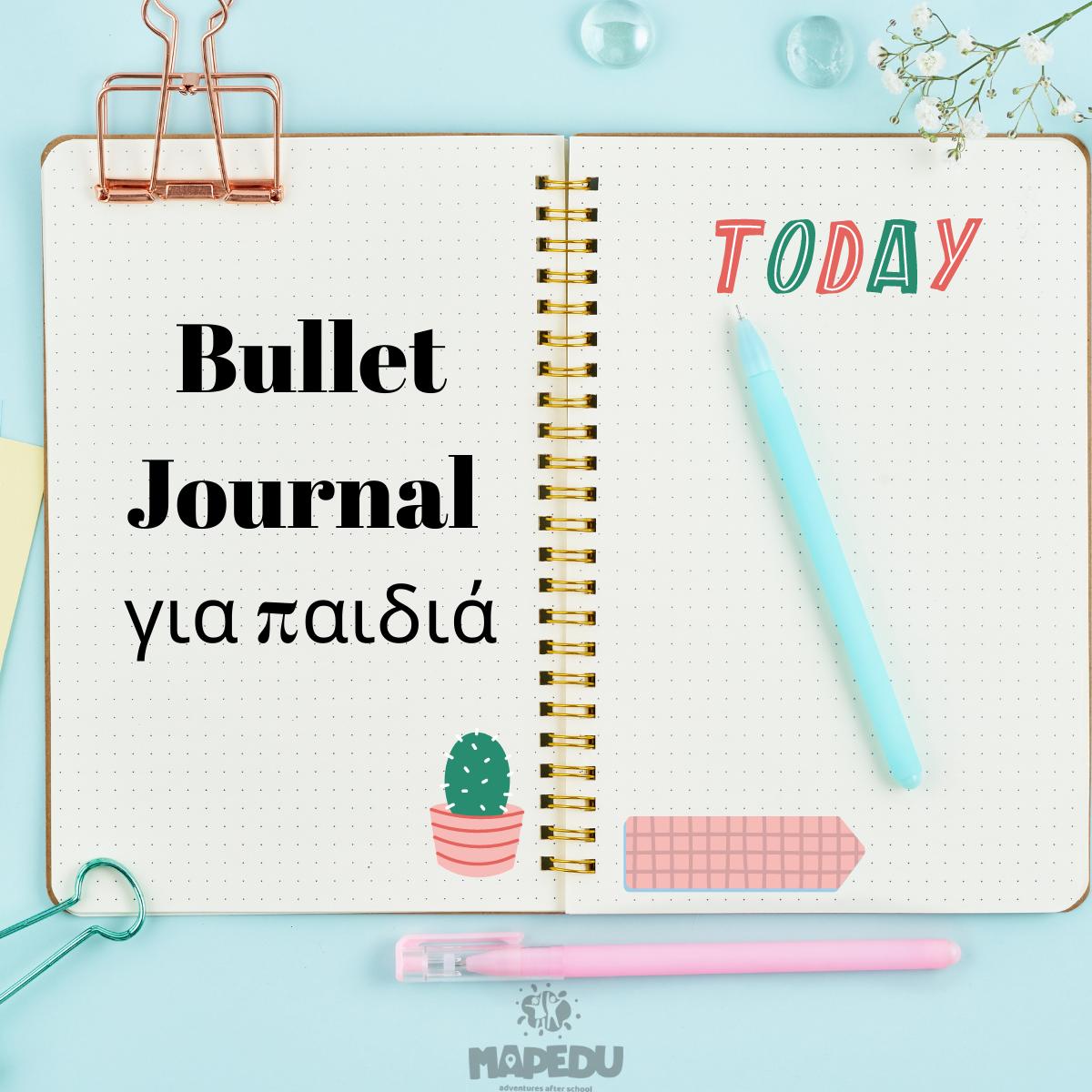 Bullet Journal gia paidia